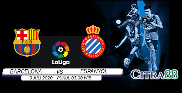 Citrabetonline – Menyajikan Prediksi Bola dan Tebak Skor Barcelona Vs Espanyol 9 Juli 2020 Tepatnya Pada hari Kamis, 2020 pukul 03:00 waktu indonesia barat akan di adakan laga pertandingan Liga Spanyol ( Spanish La Liga ) yang akan di laksanakan di Stadion Camp Nou.