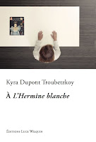 http://leslecturesdeladiablotine.blogspot.fr/2017/11/a-lhermine-blanche-de-kyra-dupont.html