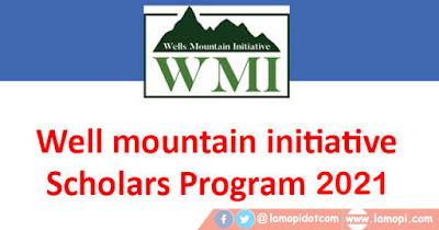 Wells Mountain Initiative scholars program
