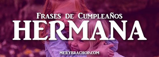 frases y mensajes cristianos de cumpleaños para una hermana cristiana hermanita imagenes de cumpleaños por Mery Bracho