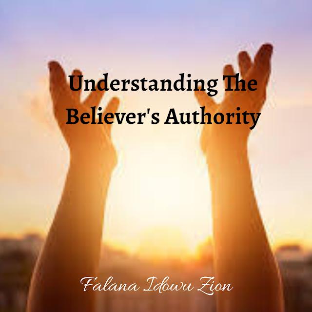 Understanding The Believer's Authority
