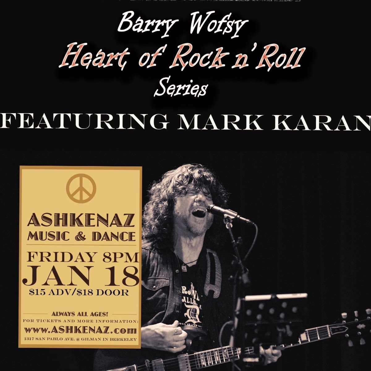 1/18 : Barry Wofsy Heart of Rock & Roll Series featuring Mark Karan @ Ashkenaz