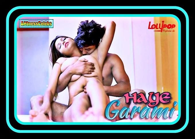Haye Garami (2021) - Lolypop Hindi Short Film