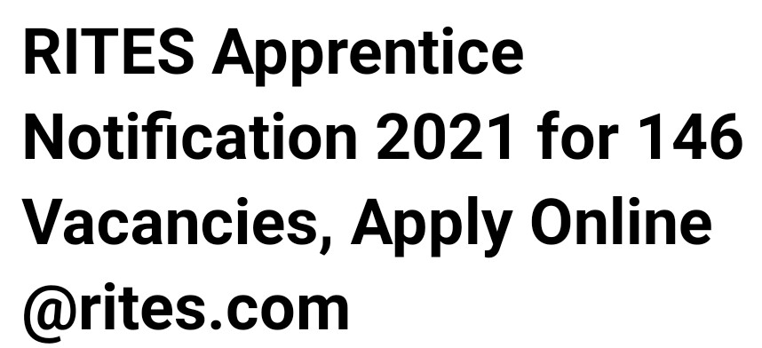 RITES Apprentice Notification 2021 Out : Apply online for 146 Vacancies