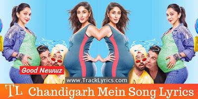 chandigarh-mein-song-lyrics-good-newwz