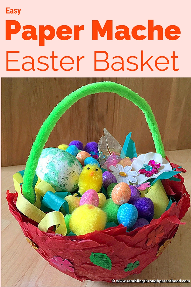 Rambling through parenthood easy paper mache easter basket easy paper mache easter basket jeuxipadfo Images