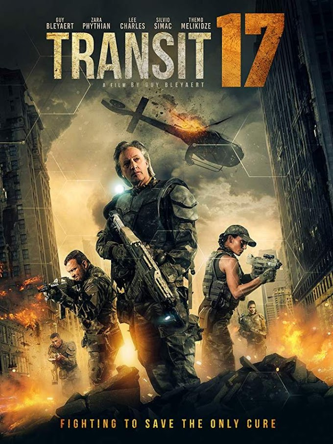 Movie: Transit 17 (2019)