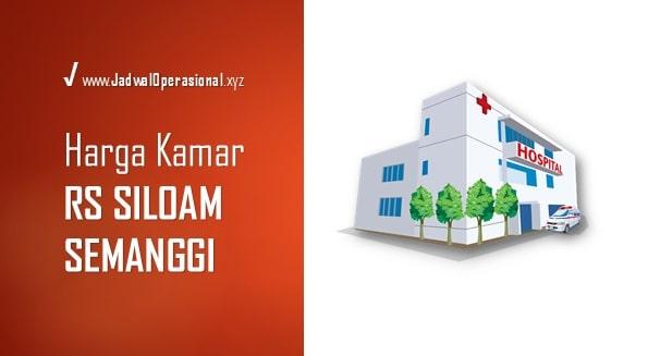 Tarif Kamar Rumah Sakit Siloam Semanggi