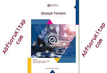 Stratejik Yönetim, Aöf Stratejik Yönetim dersi, Stratejik Yönetim PDF indir, Stratejik Yönetim ders kitabı indir, Açık Öğretim Stratejik Yönetim dersi, Aöf Stratejik Yönetim çalışma kitabı, Açık Öğretim Ders Kitapları PDF indir, Stratejik Yönetim indir, AÖF, Aöf İşletme, Aöf Soru, Aöf Kitap, Aöf Destek,İŞL103U