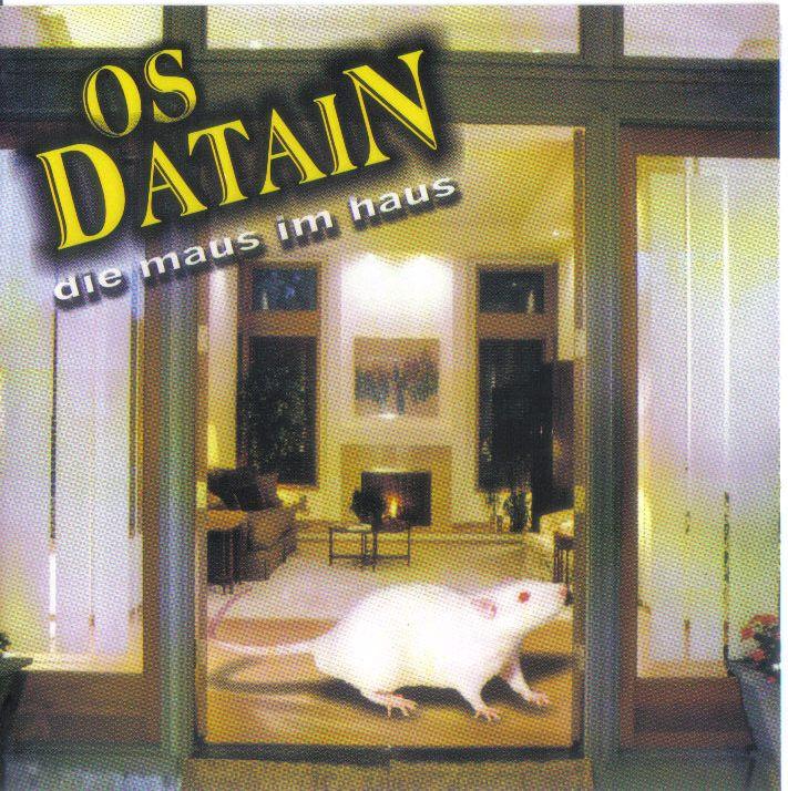 Bandas em Destaque Os Datain Der Maus Im Haus Volume 1