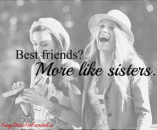 Bestfriends More Like Sister Quotes: Best Shayari And Sms Collection