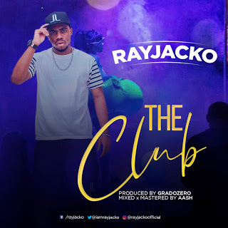 Rayjacko - The Club
