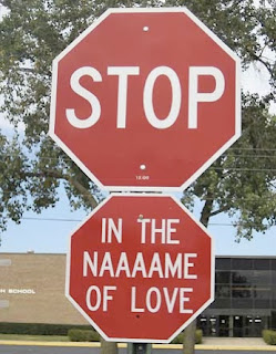 stop in the name of love funny sign