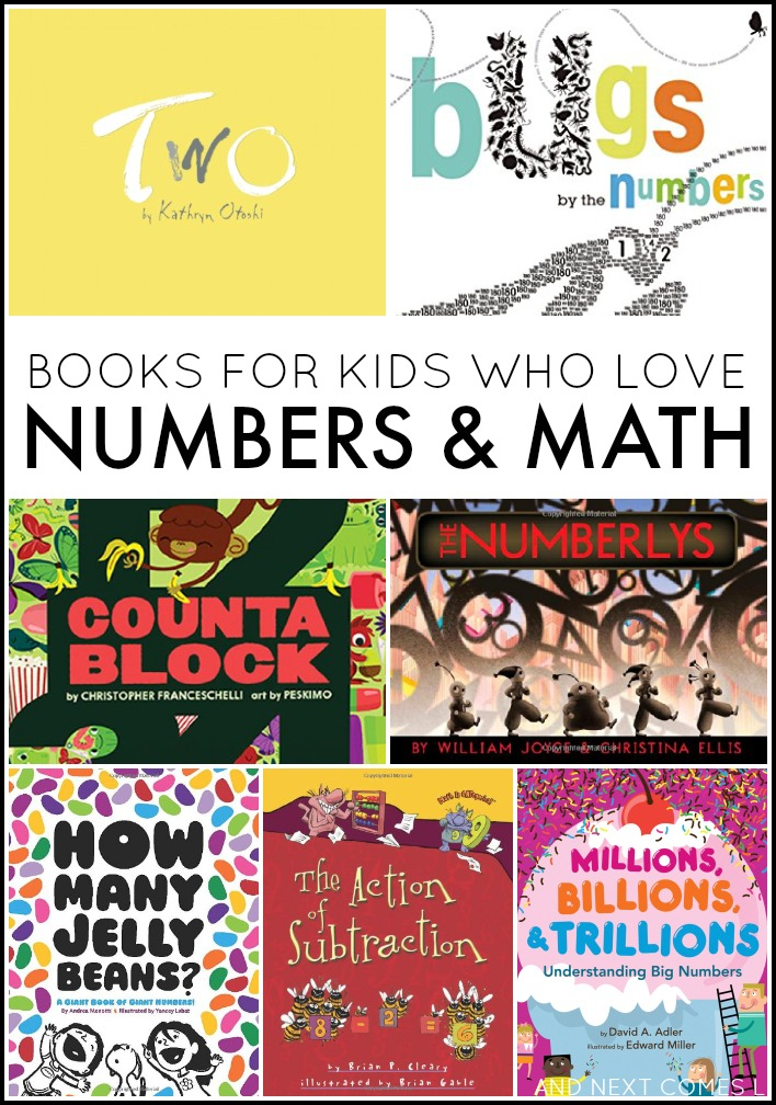 Books for Kids Who Love Numbers & Math | And Next Comes L