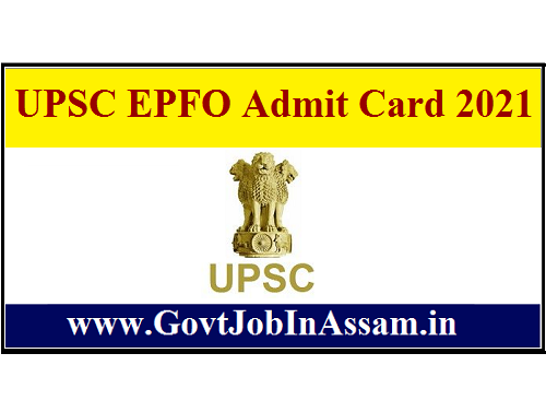 UPSC EPFO Admit Card 2021 :: Call Letter For 421 Enforcement Officer/ Accounts Officer Vacancy