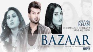 Bazaar Lyrics Afsana Himanshi Khurana