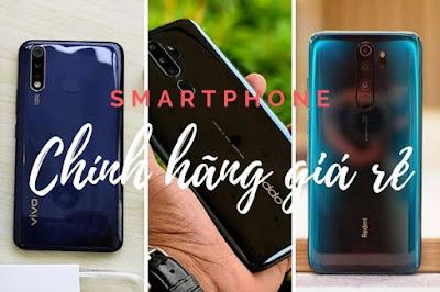 Smartphone chính hãng giá rẻ