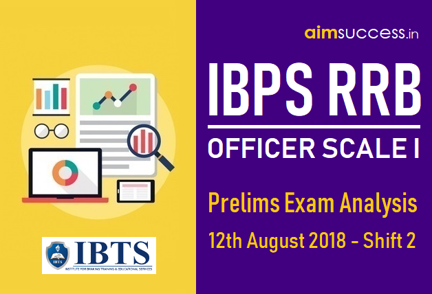 IBPS RRB Officer Scale I Prelims Exam Analysis 12th August 2018 - Shift 2