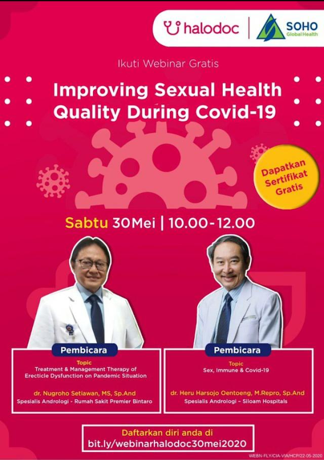 """Halodoc Beserta dengan *SOHO Global Health* mengadakan  webinar dengan Topik *""""Improving Sexual Health Quality During Covid-19""""* pada :     Hari/Tanggal : Sabtu, 30 Mei 2020  Waktu : 10.00 – 12.00 WIB"""