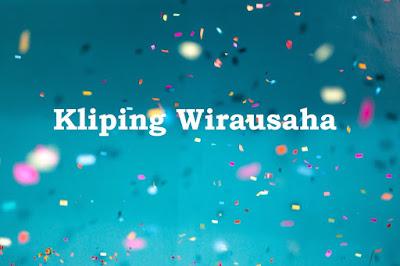 Kliping Wirausaha, Blog Sahabat Geografi