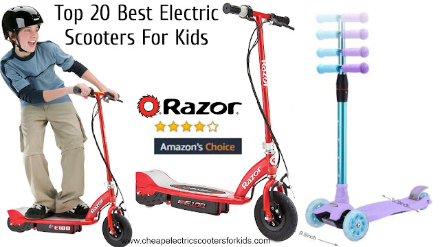 Top 20 Best Electric Scooters For Kids www.cheapelectricscootersforkids.com
