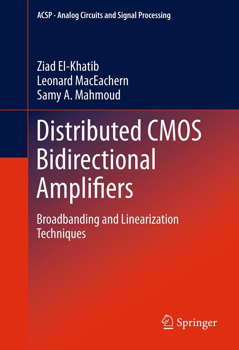 Prof  MacEachern: New Book: Distributed CMOS Bidirectional Amplifiers