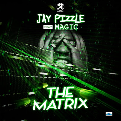 Instrumental: Jay pizzle X Magic – The Matrix