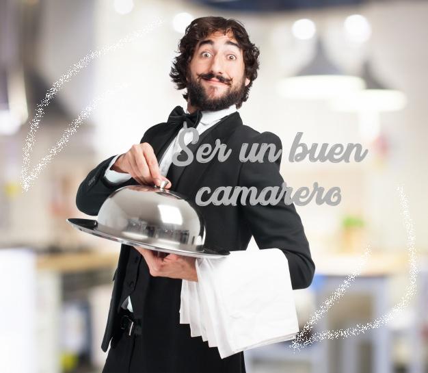 Como ser un buen camarero - Super camarero Tecnicas de un buen ...