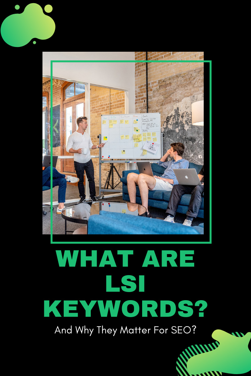 What Are LSI Keywords (and Do They Matter)?