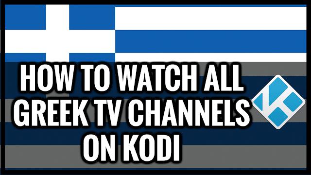 kodi,greek tv channels,greek tv,greek ,kodi 2016