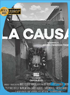 La Causa (2019) HD [1080p] Latino [GoogleDrive] SilvestreHD