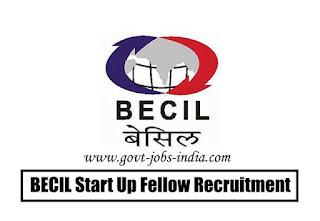 BECIL Start Up Fellow Recruitment 2020