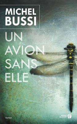 Un avion sans elle Bussi Michel avis chronique happybook