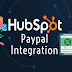 5 Benefits That An Online Business Can Reap With Hubspot Paypal Integration