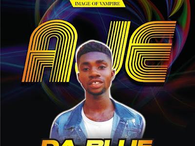 DOWNLOAD MP3: Da Blue - Aje