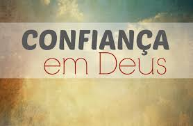 Confiemos em Deus