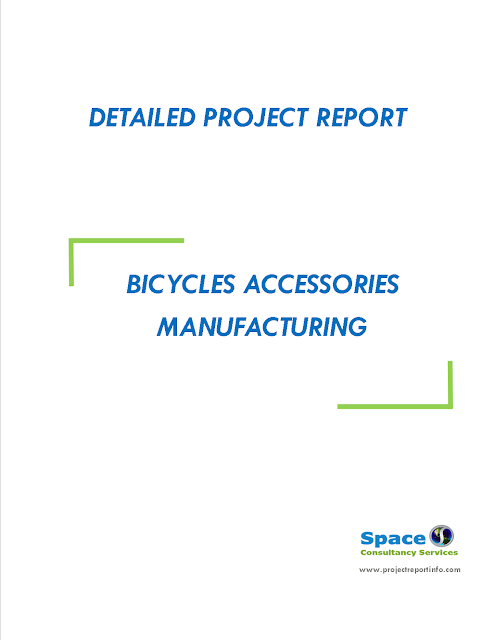 Project Report on Bicycles Accessories Manufacturing