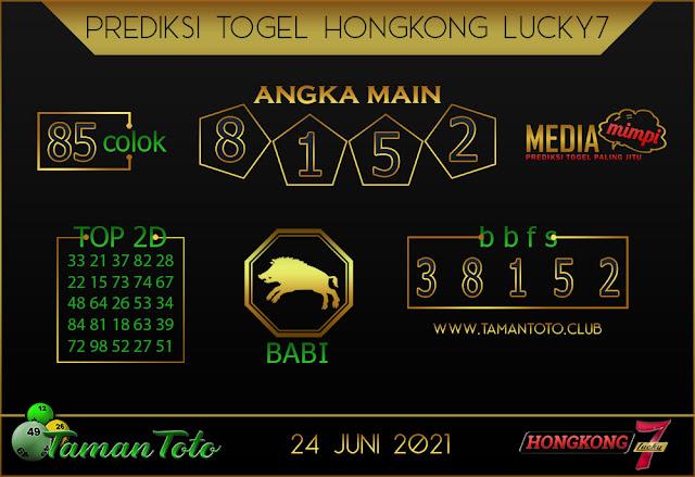 Prediksi Togel HONGKONG LUCKY 7 TAMAN TOTO 24 JUNI 2021