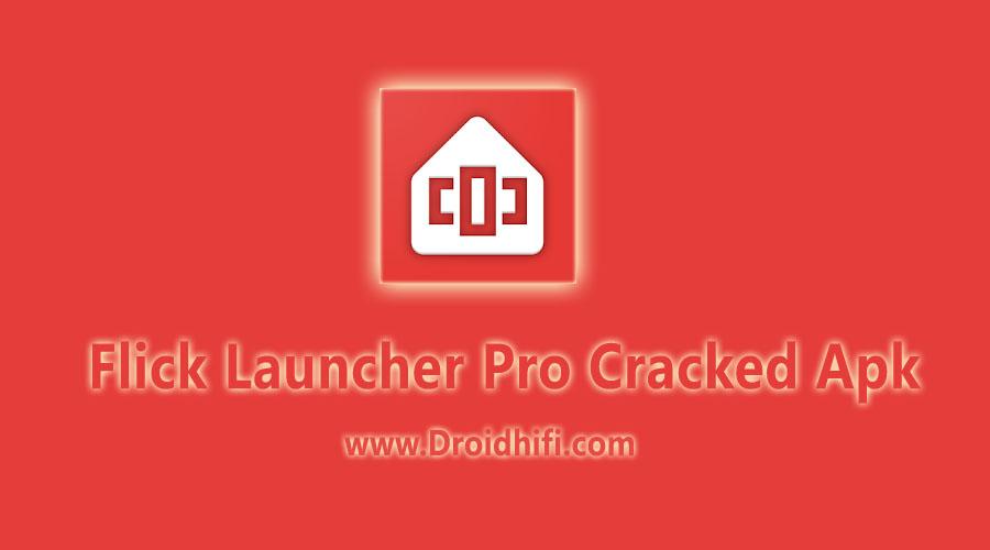 Flick Launcher Pro Cracked Apk - [Best Alternative Google Launcher
