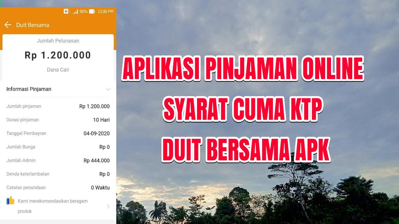 Duit Bersama Apk Pinjaman Uang Online Tanpa Bunga Kangcode Com