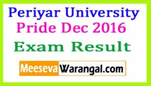 Periyar University Pride Dec 2016 Examination Results