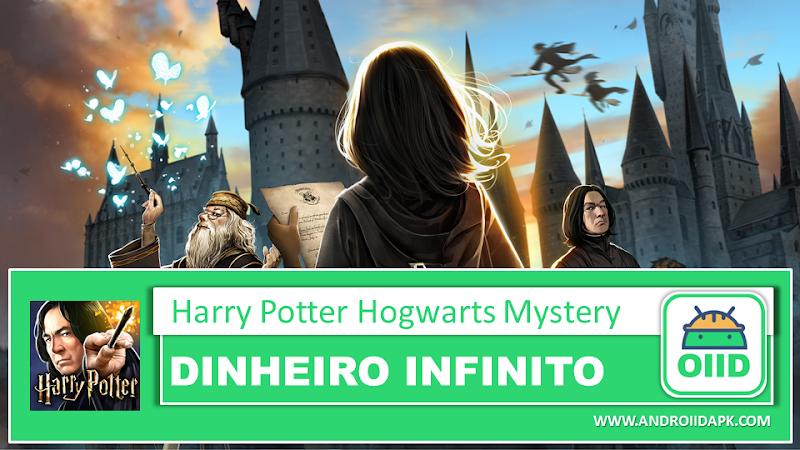 Harry Potter Hogwarts Mystery v2.3.0 – APK MOD HACK – Dinheiro Infinito