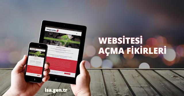 web sitesi açma fikirleri