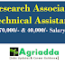 Research Associate -Rs.70,000/- Per Month | Technical Assistant Rs.40,000/- Per Month | Recruitment