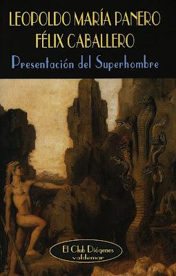 Presentación del Superhombre, de Leopoldo María Panero y Félix Caballero