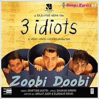 Zoobi Doobi song Lyrics 3 Idiots [2009]
