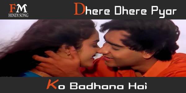 Dhere-Dhere-Pyar-Ko-Badhana-Hai-Phool-Aur-Kaante-(1991)