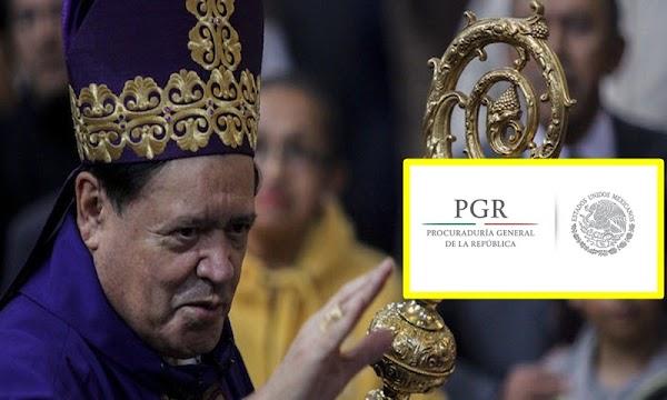 PGR da a Norberto Rivera trato preferencial , compareció en el Arzobispado