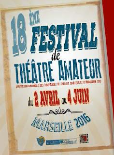 Affiche du XVIII° Festival de Théâtre Amateur - Marseille 2016