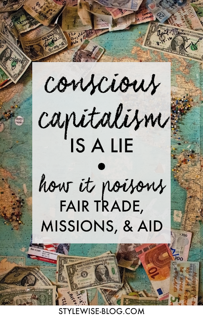 conscious capitalism is a lie